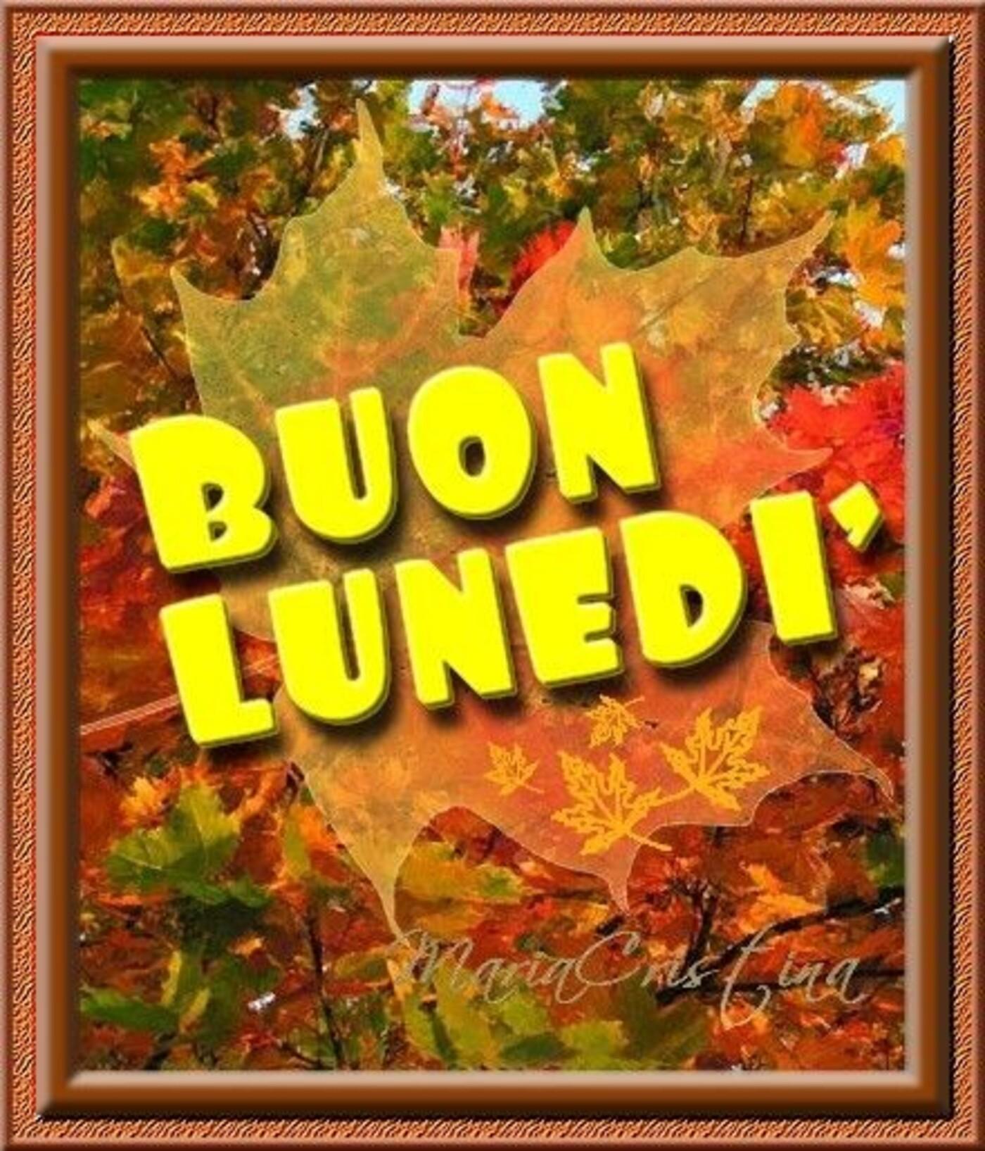 Buon Lunedì autunno