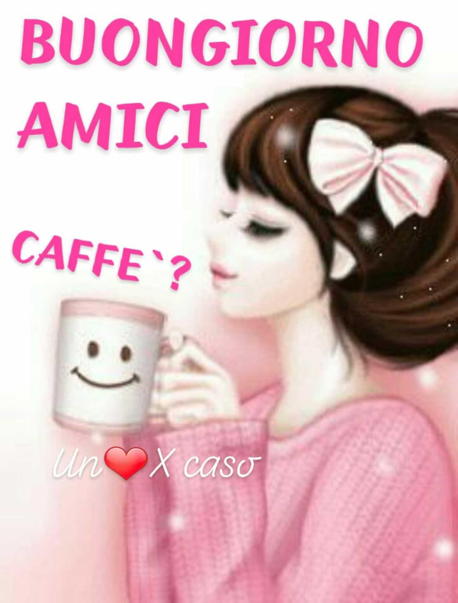 Buongiorno Amici, caffè?
