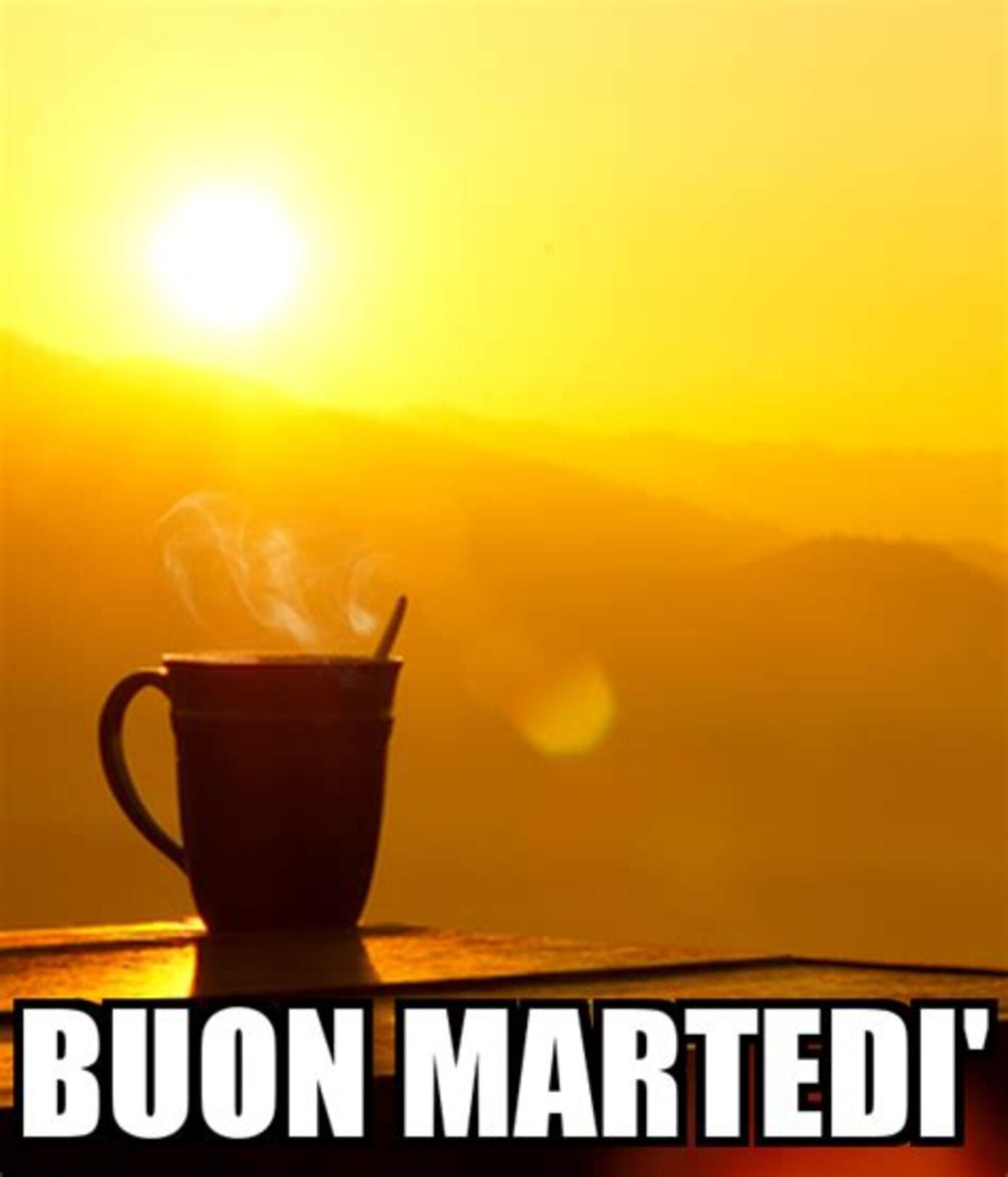 BUON MARTEDI'