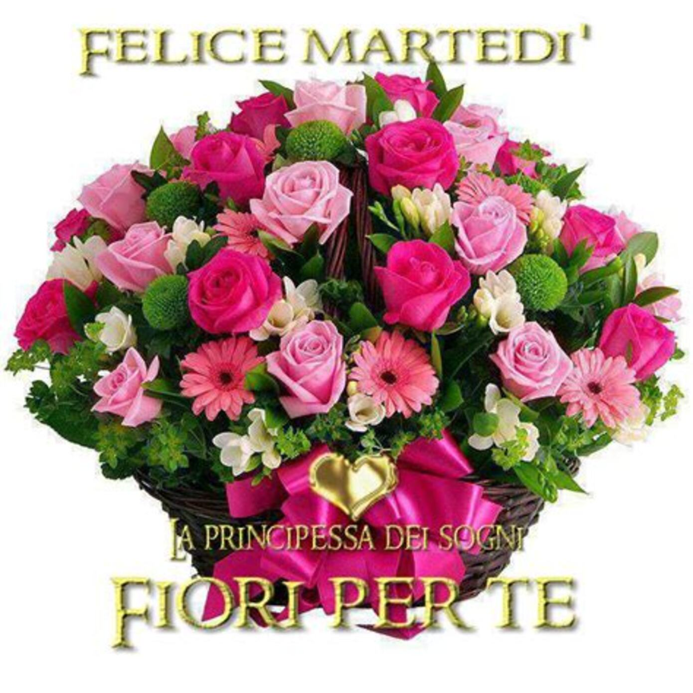 Felice Martedì fiori per te