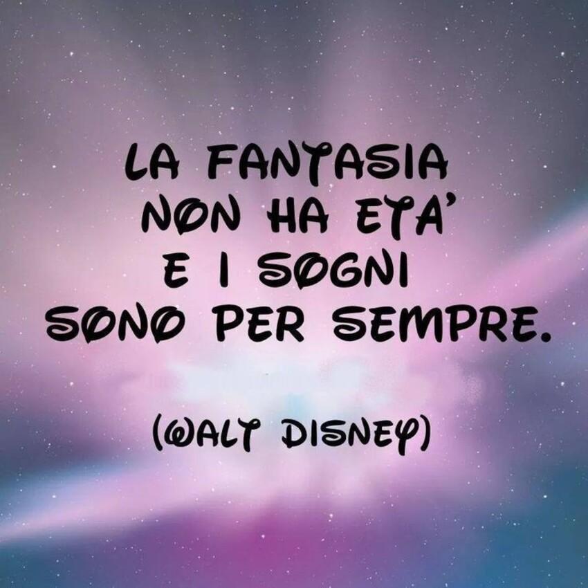 La fantasia non ha età e i sogni sono per sempre.