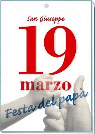 San Giuseppe 19 marzo festa del papà