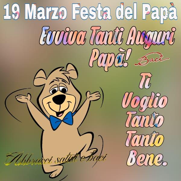 19 Marzo festa del papà evviva Tanti auguri papà! Ti voglio tanto bene