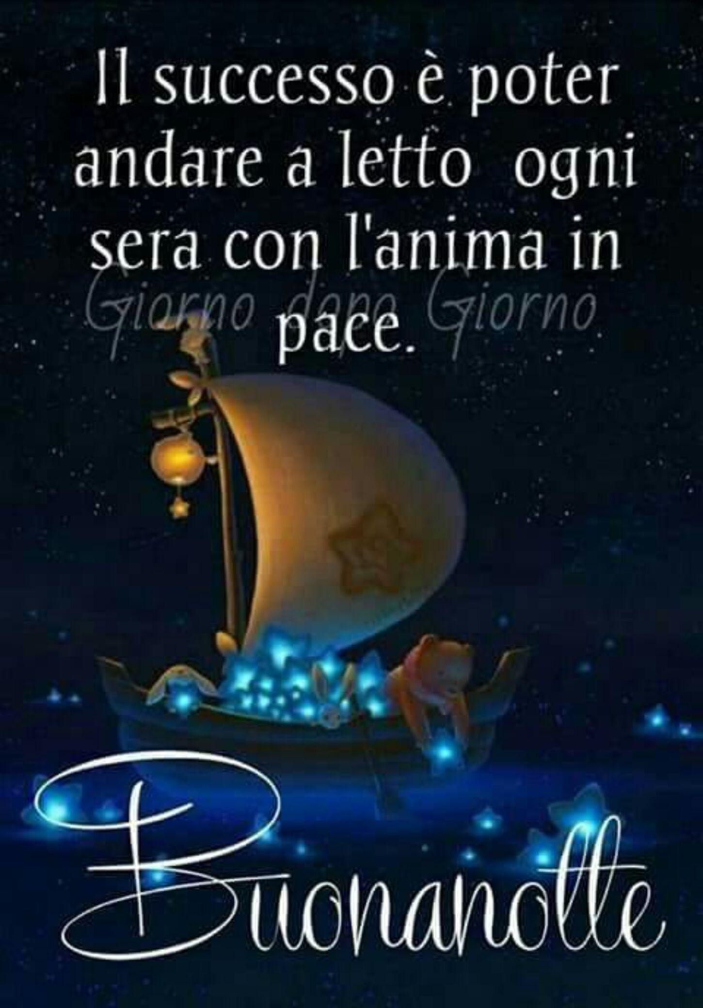 Il successo è poter andare a letto ogni sera con l'anima in pace Buonanotte