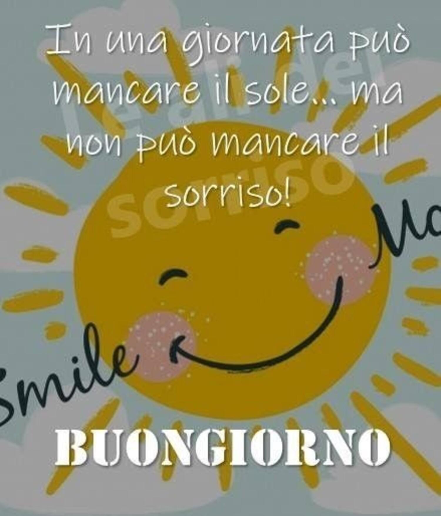 In una giornata per mancare il sole...ma non può mancare il sorriso! Buongiorno