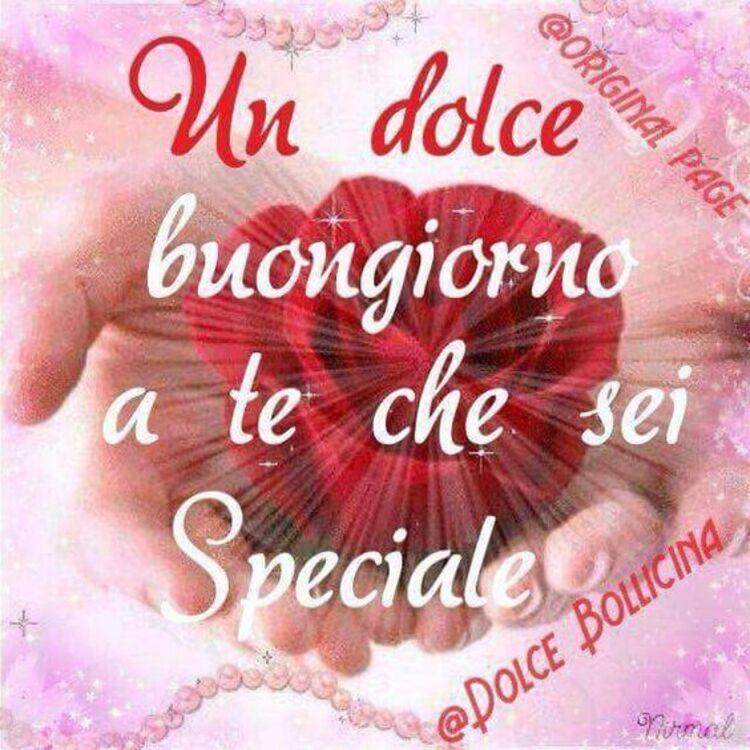 Un dolce buongiorno a te che sei speciale