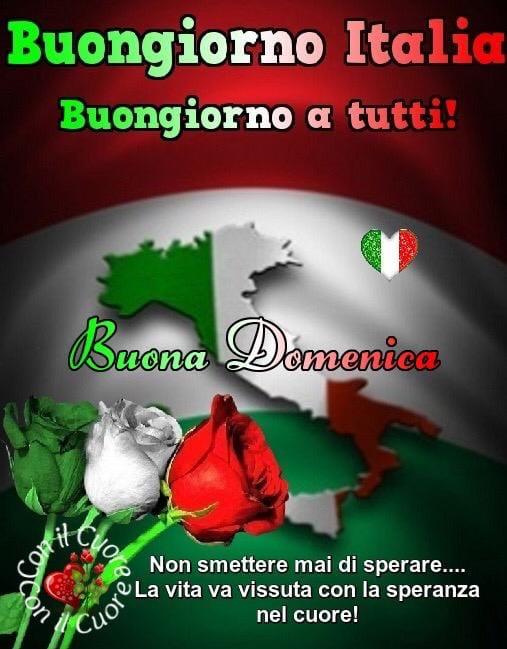 Buongiorno Italia e Buona Domenica. Non smettere mai di sperare... La vita va vissuta con la SPERANZA nel Cuore!
