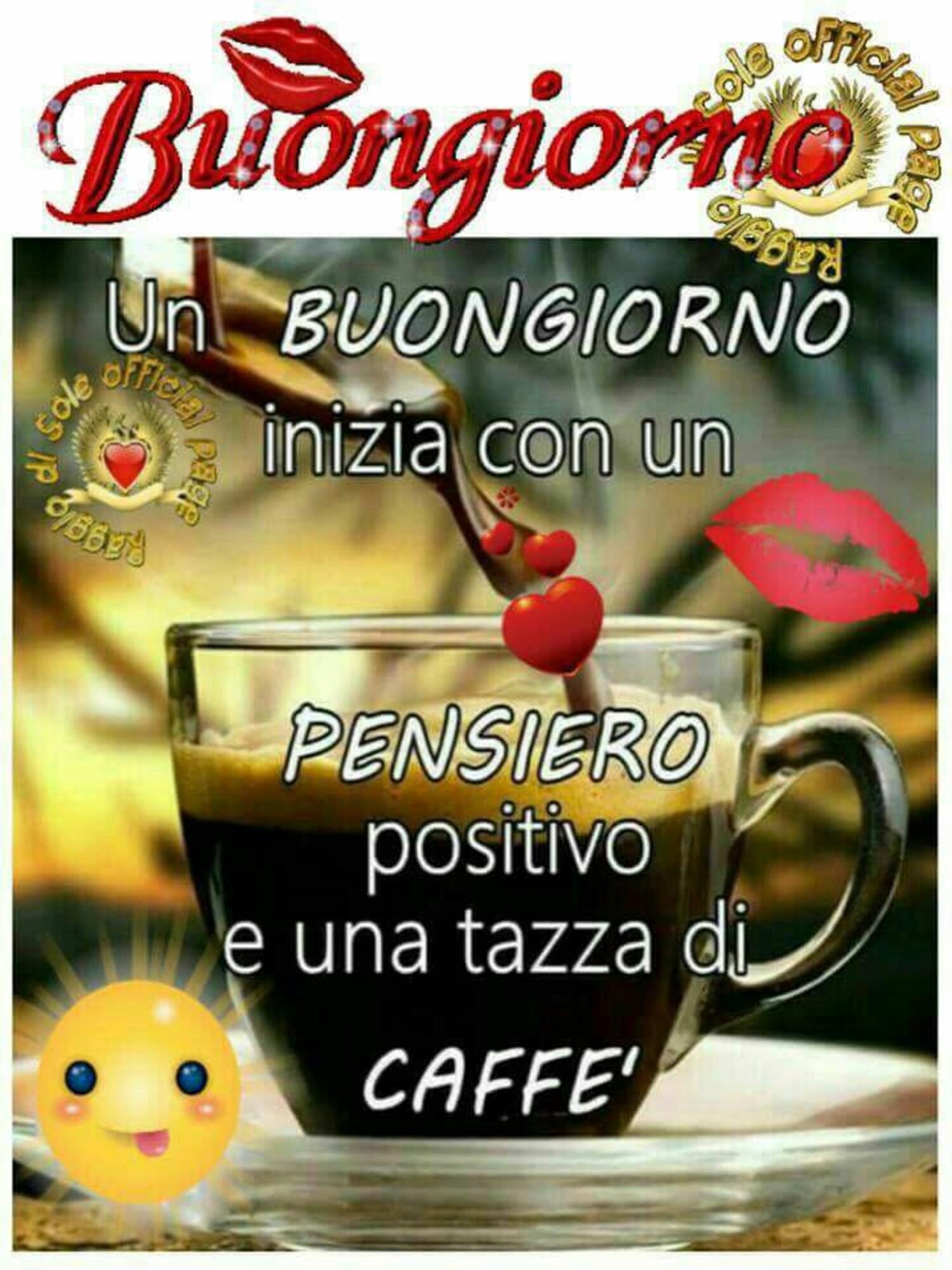 Un Buongiorno inizia con un pensiero positivo ed una tazza di caffè
