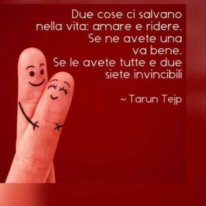"""""""Due cose ci salvano nella vita: amare e ridere. Se ne avete una va bene. Se le avete tutte e due siete invincibili."""""""