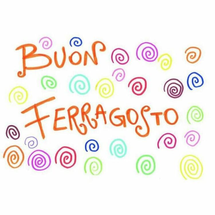 Felice Ferragosto