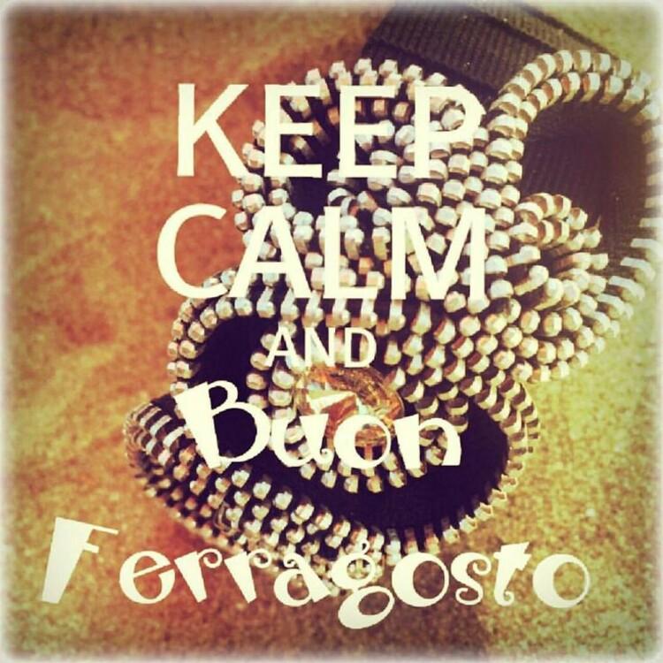 Keep Calm and Buon Ferragosto