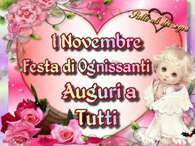 1° Novembre Festa di Ognissanti Auguri a tutti