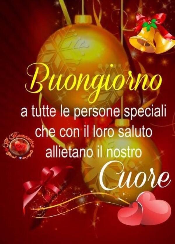 Buongiorno a tutte le persone Speciali, che con il loro saluto allietano il nostro Cuore...
